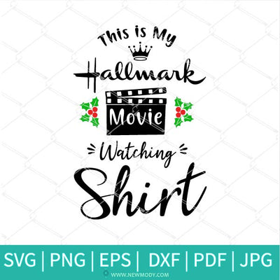 This is my Hallmark Christmas Movie Watching Shirt SVG