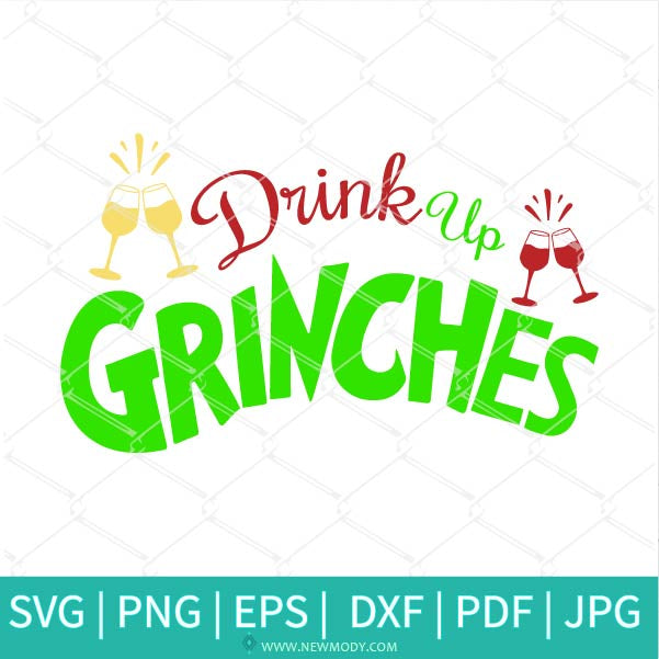 Drink Up Grinches Svg - Wine Glasses Svg