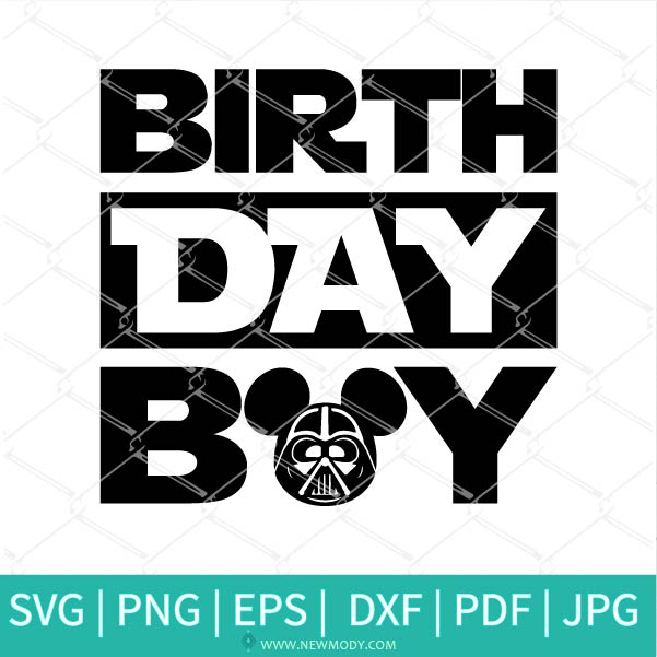 Star Wars Birthday Boy SVG - Mickey Darth Vader Svg