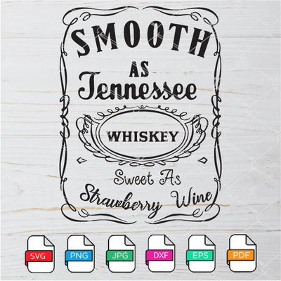 Smooth as Tennessee SVG - Whiskey Sweet as Strawberry Wine SVG Newmody