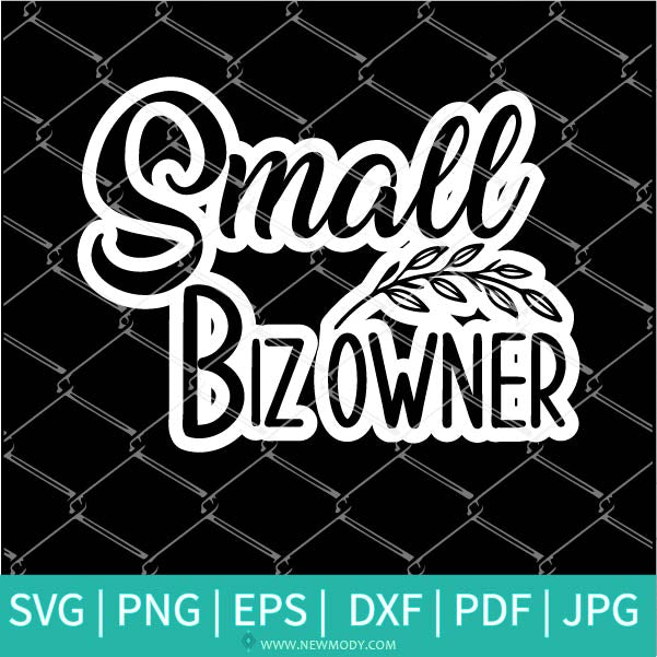 Small Biz Owner Printable Stickers SVG - Small Biz Owner Printable Stickers PNG