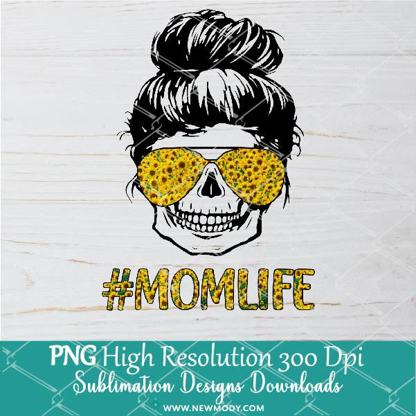 Mom Life Skull Sunflower Sunglasses PNG - Messy bun Hair