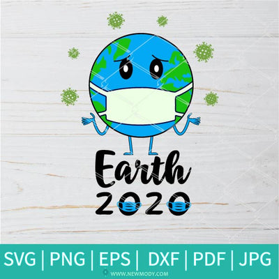 Earth 2020 SVG - Earth With Mask SVG - Earth Day Svg