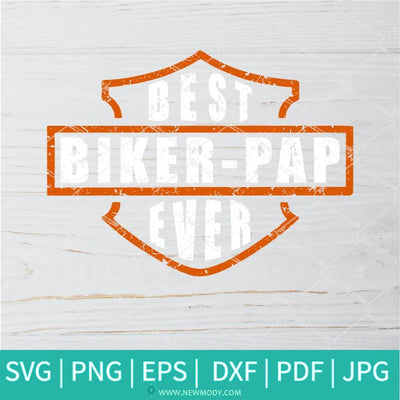 Best Biker Pap Ever SVG - Best Biker Dad Ever SVG - Newmody