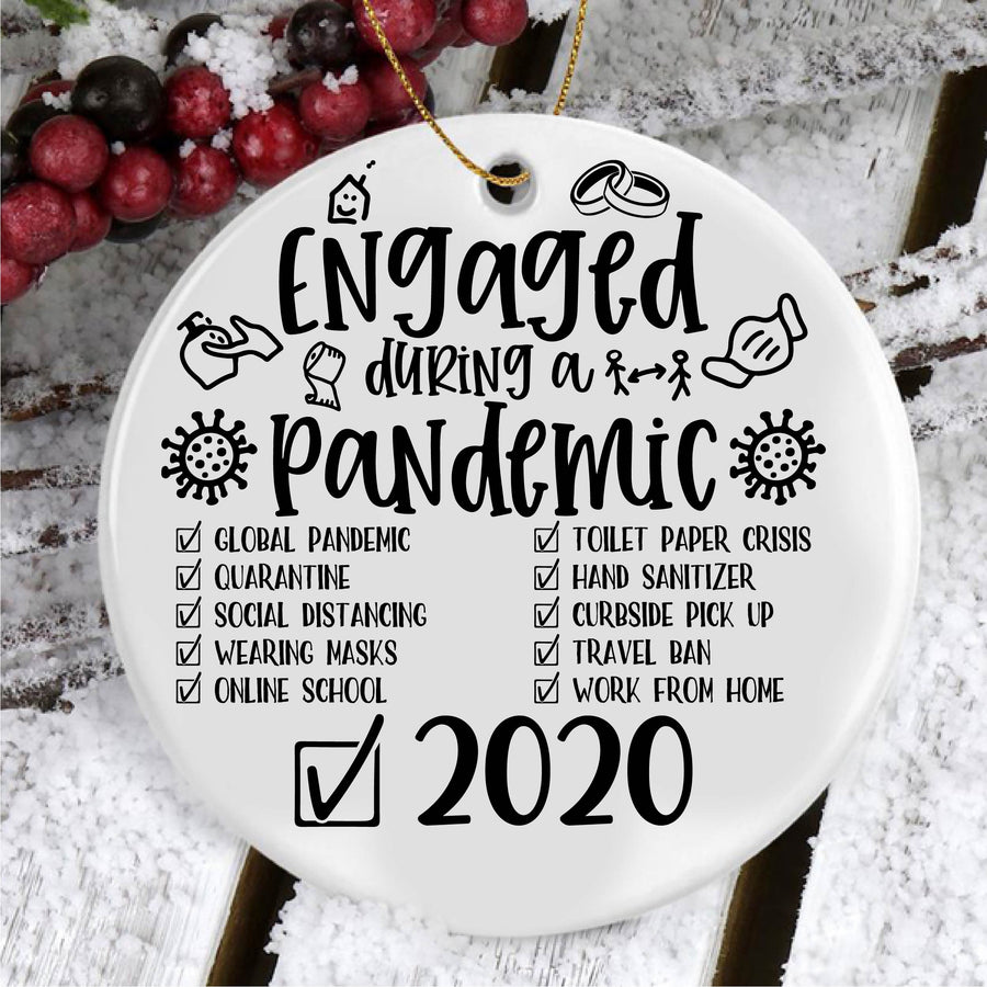 Custom Ornament Svg - Engaged During A Pandemic SVG - Engagement Ornament Svg - 2020 Engaged During A Pandemic