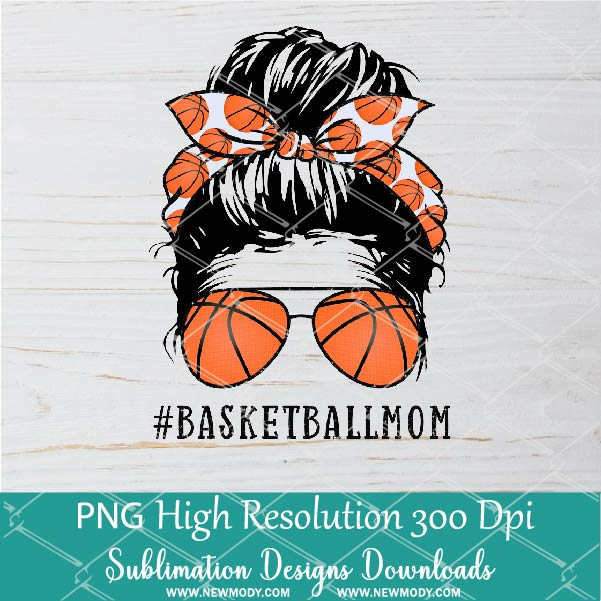 Basketball Mom PNG sublimation downloads - Messy Hair Bun Basketball Mom Life PNG