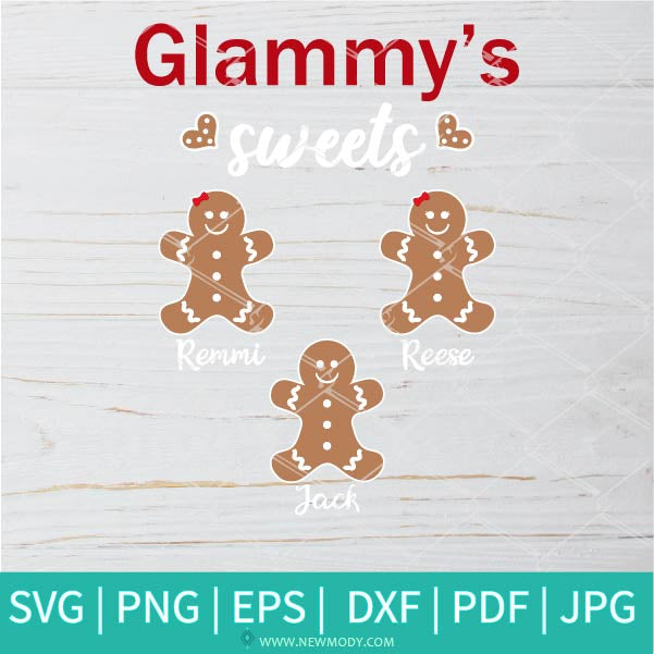 Glammy's Sweets Svg - Custom Order - Gingerbread SVG