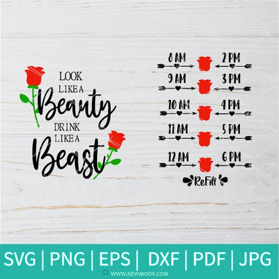 Look Like a Beauty Drink Like a Beast SVG - Flowers SVG - Beauty SVG - Beast Svg - Newmody