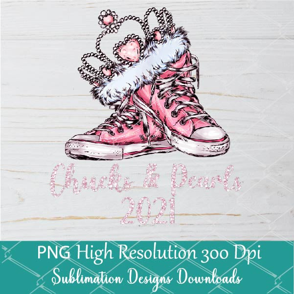 Chucks and Pearls PNG Sublimation - Chucks and Pearls Shirt Design - Newmody