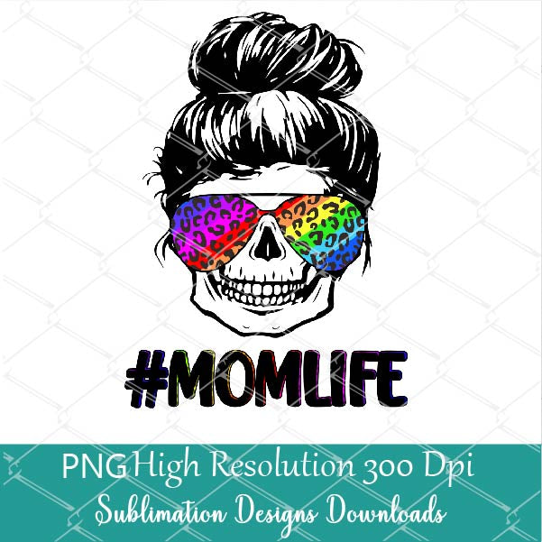 Mom Life With Rainbow Leopard Sunglasses PNG Sublimation - Messy Bun Hair  PNG