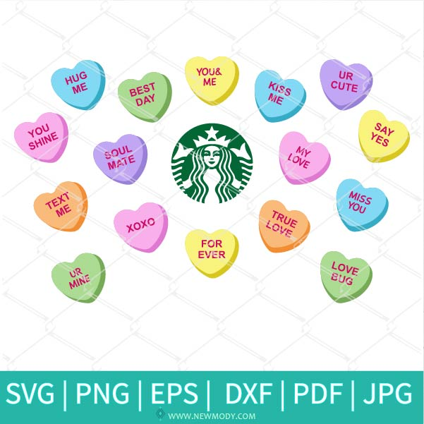 Candy Hearts Starbucks SVG - Sweethearts Candy SVG - Valentine SVG