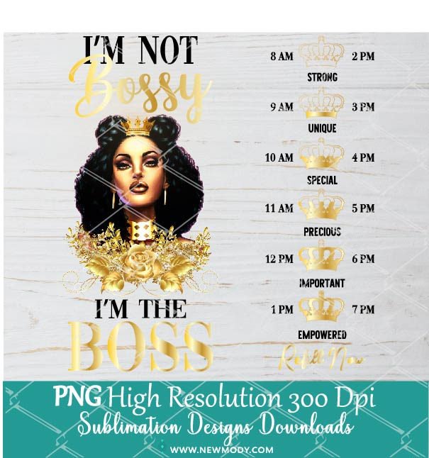 I'm Not Bossy I'm The Boss Water Tracker Sublimation PNG - Custom Water Tracker