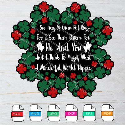 I See Trees Of Green Red Roses Too SVG - Newmody