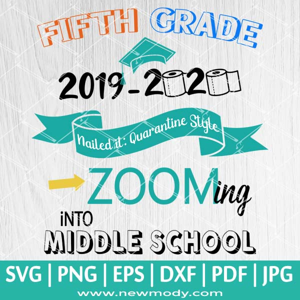 Fifth Grade 2019-2020 SVG - Class of 2020 SVG - Graduation 2020 SVG - Quarantine SVG
