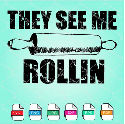 They See Me Rollin SVG Newmody