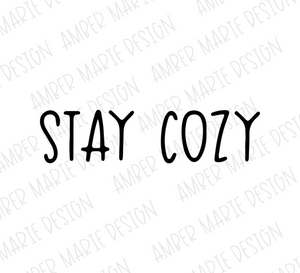 Stay Cozy Hand Lettered SVG File