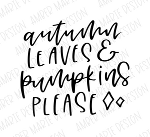 Autumn Leaves and Pumpkins Please Hand Lettered SVG File