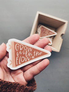 Grow with the Flow Pennant Die-Cut Sticker