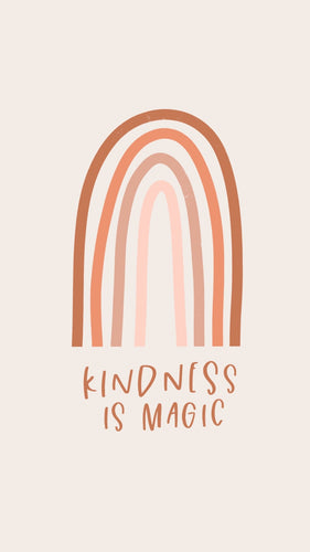 Kindness Is Magic Phone Wallpaper