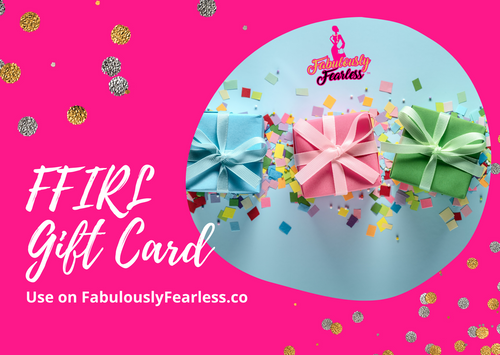 Fabulously Fearless IRL GIFT CARD