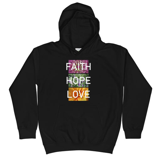 Faith Hope Love Kids Hoodie
