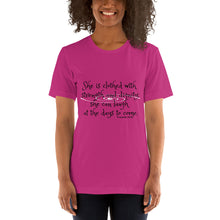 Load image into Gallery viewer, Proverbs 31:25, She is clothed with strength and dignity; she can laugh at the days to come, Shirt