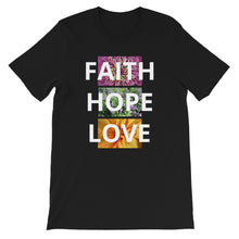 Load image into Gallery viewer, Short-Sleeve Unisex T-Shirt, • Faith Hope Love Flower Shirt