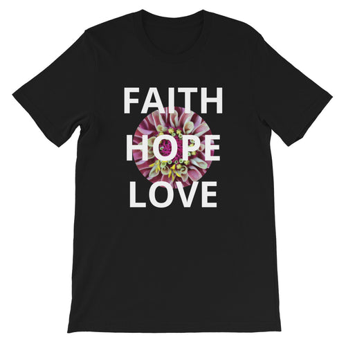 Short-Sleeve Unisex T-Shirt, Faith Hope Love Flower Shirt