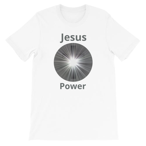 Jesus Power Shirt.  Short-Sleeve Unisex T-Shirt