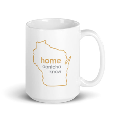 Home Dontcha Know Mug