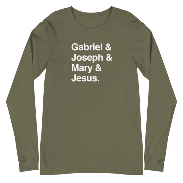 Gabriel & Joseph & Mary & Jesus Long Sleeve T-Shirt