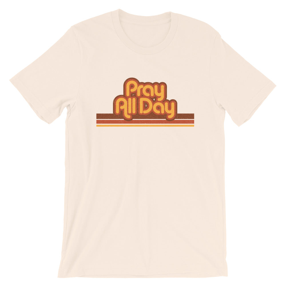 Pray All Day Short-Sleeve T-Shirt