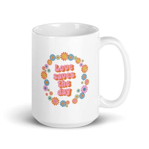 Love Saves the Day Mug