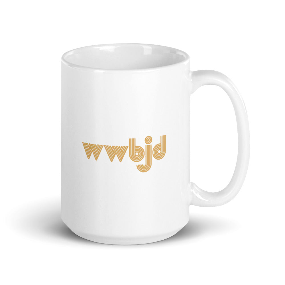 WWBJD (What Would Baby Jesus Do) Mug
