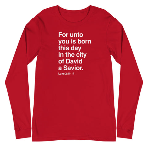 A Savior is Born Long Sleeve T-Shirt