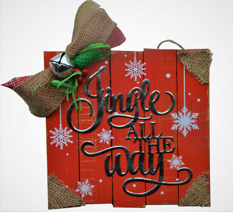 JINGLE ALL THE WAY Wooden Sign - 2019 Front Door, mantle, hanger, decoration