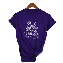 Load image into Gallery viewer, Matthew 19:26 Tshirt