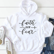 Load image into Gallery viewer, Faith Over Fear Hoodie