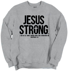 Phillipians 4:13 Sweatshirt