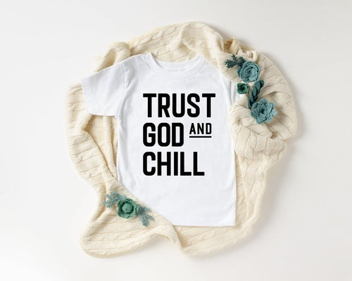 Trust God and Chill Children's Tshirt