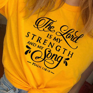 Psalm 118:14 Strength Tshirt