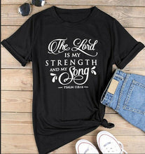 Load image into Gallery viewer, Psalm 118:14 Strength Tshirt