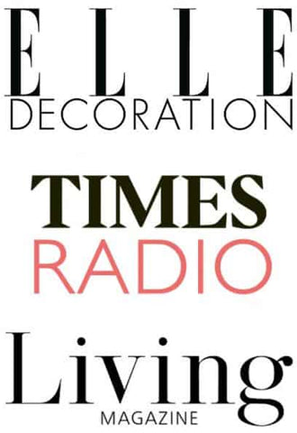 As featured in Elle Decoration Magazine, Times Radio & Living Magazine