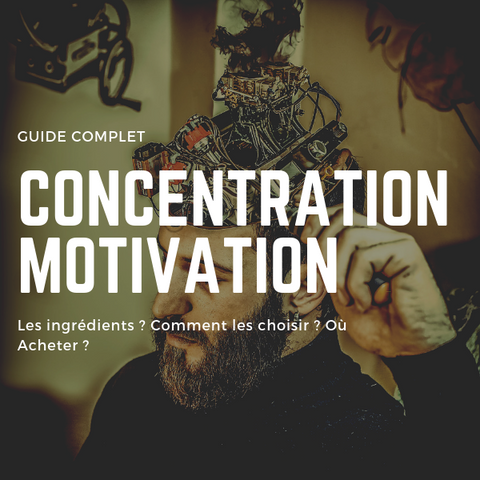 concentration motivation FR