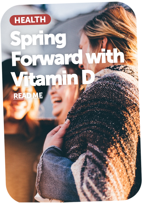 Spring Forward with Vitamin D