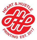 Heart and Hustle Printing