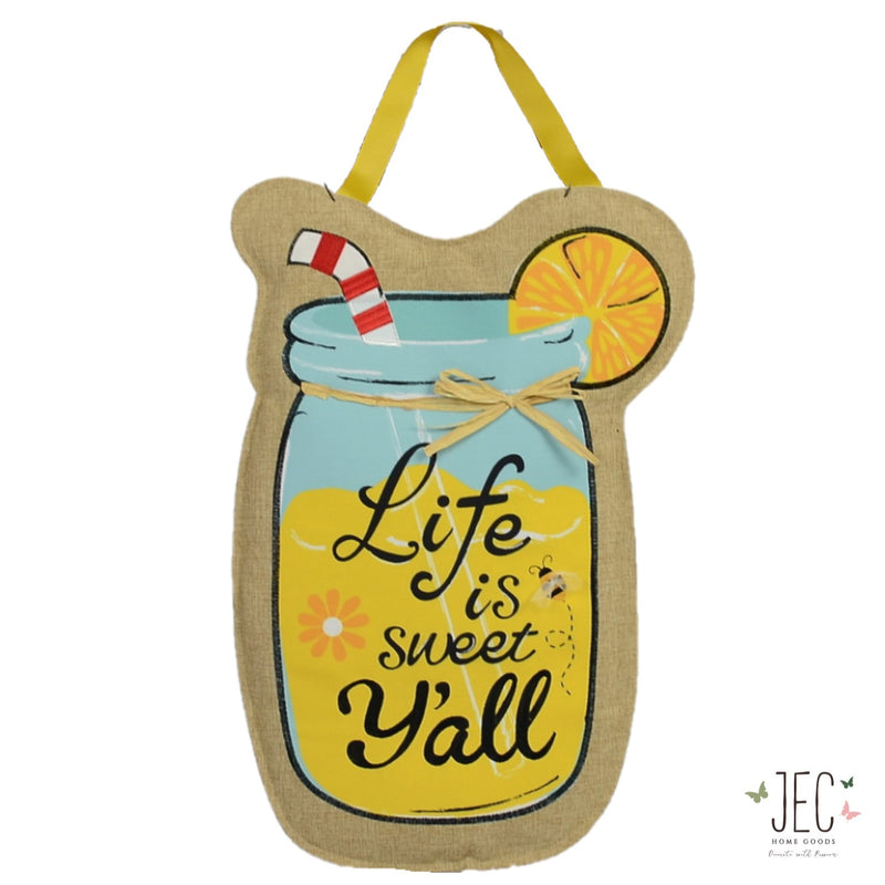 "Mason Jar Life is Sweet Burlap Wall Décor  22""x14"""