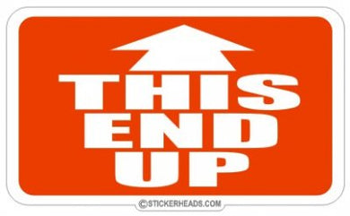 This End Up - Attitude Sticker