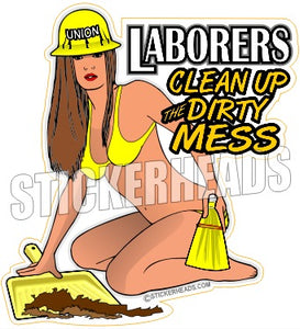 Clean Up A Dirty Mess - Laborer - Sexy chick - Sticker
