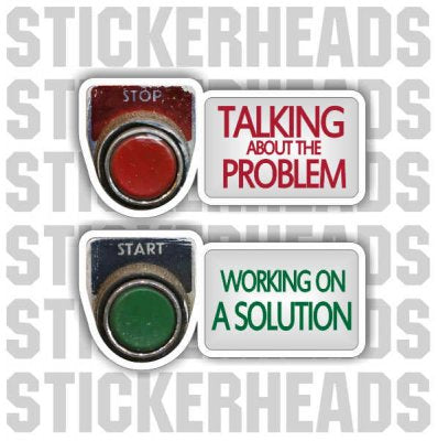 Talking About The Problem ( BUTTONS )  - work job  Sticker